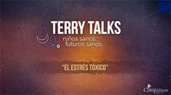 Terry Talks: Estrés tóxico